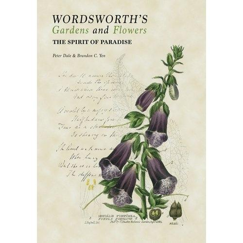 WORDSWORTH'S GARDENS AND FLOWERS. THE SPIRIT OF PARADISE