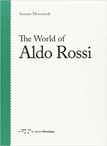 WORLD OF ALDO ROSSI, THE