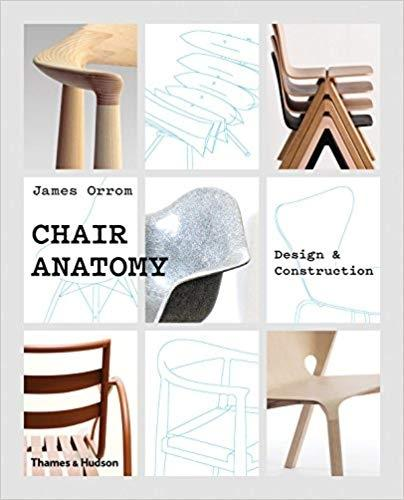 CHAIR ANATOMY. DESIGN & CONSTRUCTION