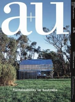 A+U Nº 576. SUSTAINABILITY IN AUSTRALIA