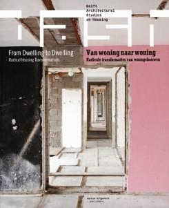 DASH FROM DWELLING TO DWELLING - RADICAL HOUSING TRANSFORMATION
