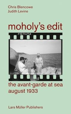 MOHOLY'S EDIT. THE AVANT- GARDE AT SEA . AUGUST 1933