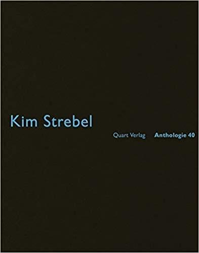 STREBEL: KIM STREBEL ANTHOLOGIE 40