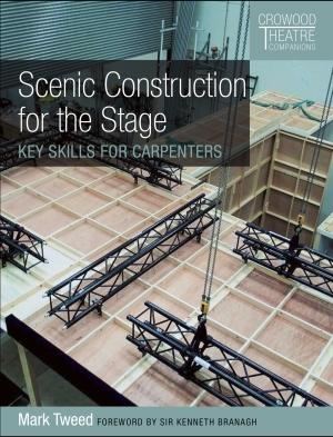 SCENIC CONSTRUCTION FOR THE STAGE. KEY SKILLS FOR CARPENTERS