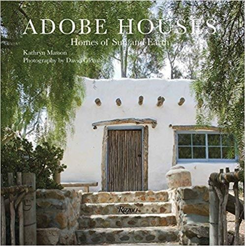 ADOBE HOUSES. HOMES OF SUN AND EARTH