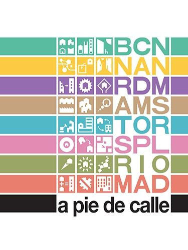 "A PIE DE CALLE ""VIVIENDA SOCIAL Y REGENERACIÓN URBANA. SOCIAL HOUSING AND URBAN REGENERATION"""