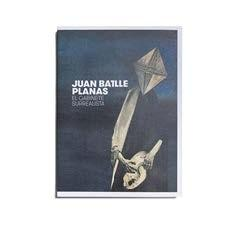 JUAN BATTLE PLANAS. EL GABINETE SURREALISTA
