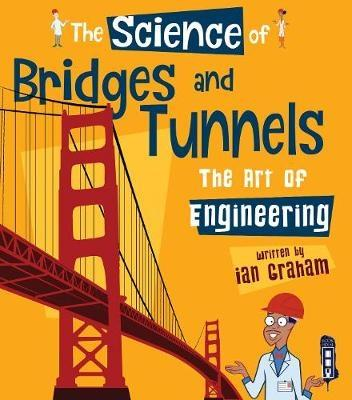 SCIENCE OF BRIDGES AND TUNNELS. THE ART OF ENGINEERING
