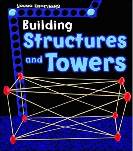 BUILDING STRUCTURES AND TOWERS. YOUNG ENGINEERS