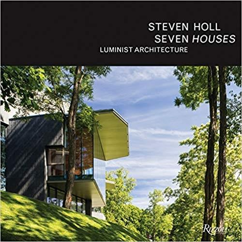 HOLL: SEVEN HOUSES . LUMINIST ARCHITECTURE
