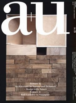 A+U Nº 578. ARCHITECTURE IN NORWAY AND DENMARK+ DESIGN NATURE+ RAIL CORRIDOR IN SINGAPUR