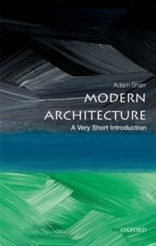 MODERN ARCHITECTURE. A VERY SHORT INTRODUCTION