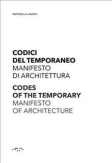 CODES OF THE TEMPORARY. MANIFIESTO OF THE TEMPORARY.