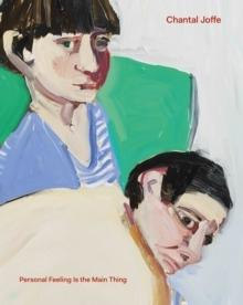 JOFFE: CHANTAL JOFFE. PERSONAL FEELING IS THE MAIN THING
