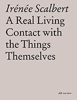 "A REAL LIVING CONTACT WITH THE THINGS THEMSELVES ""ESSAYS ON ARCHITECTURE"""