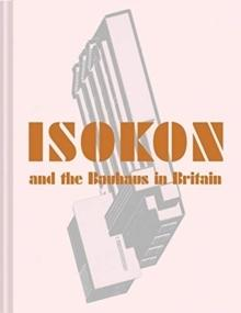 ISOKON AND THE BAUHAUS IN BRITAIN.