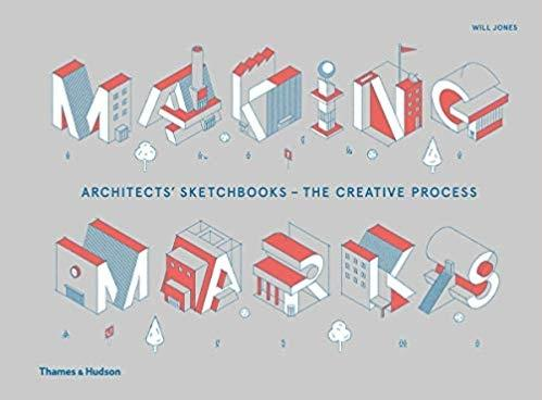 MAKING MARKS: ARCHITECTS' SKETCHBOOKS