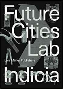 FUTURE CITIES LAB  INDICIA Nº 2