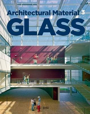 ARCHITECTURAL MATERIAL 3 GLASS