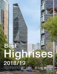 BEST HIGHRISES 2018/19. THE INTERNATIONAL HIGHRISE AWARD 2018