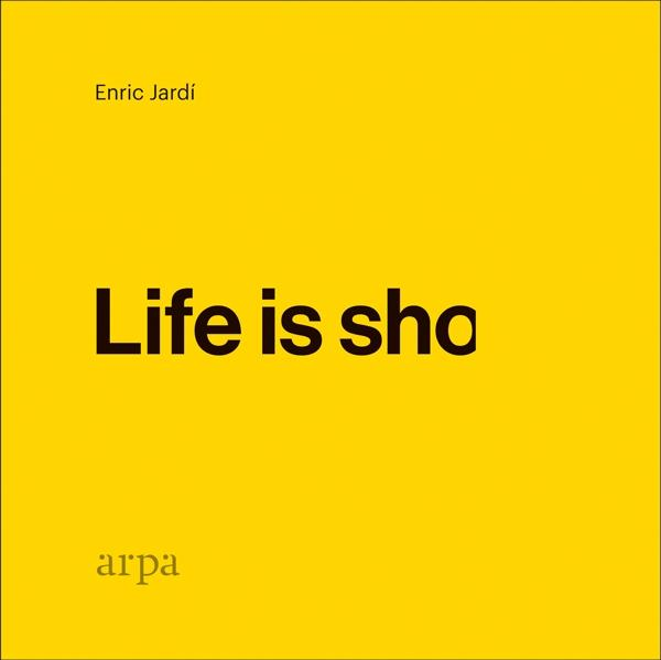 LIFE IS SHO.