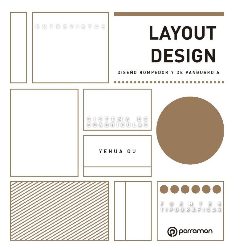 "LAYOUT DESIGN ""DISEÑO ROMPEDOR Y DE VANGUARDIA"""