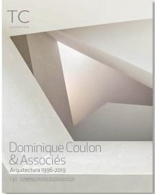 COULON: DOMINIQUE COULON & ASSOCIES. ARQUITECTURA 1996-2019. TC CUADERNOS Nº 140.