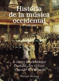 "HISTORIA DE LA MÚSICA OCCIDENTAL ""NOVENA EDICIÓN"""