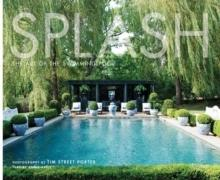 SPLASH. THE ART OF THE SWIMMING POOL