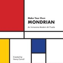 MAKE YOUR OWN MONDRIAN - AN IMMERSIVE MODERN ART PUZZLE .