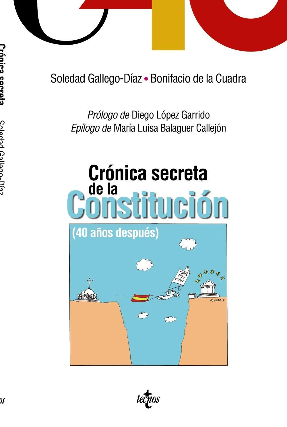 CRONICA SECRETA DE LA CONSTITUCION. 40 AÑOS DESPUES