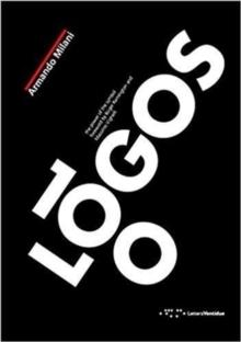 100 LOGOS - THE POWER OF THE SYMBOL