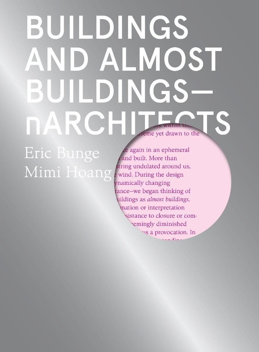 N ARCHITECTS: BUILDINGS AND ALMOST BUILDINGS