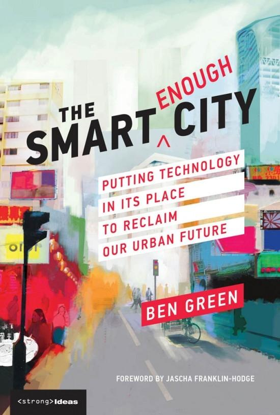 SMART ENOUGH CITY, THE