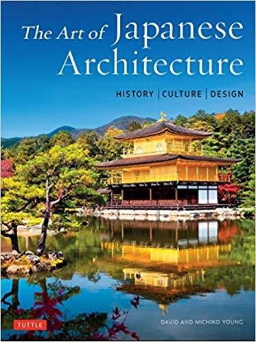 ART OF JAPANESE ARCHITECTURE. HISTORY, CULTURE, DESIGN.