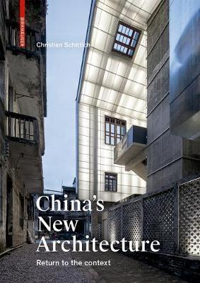 "CHINA'S NEW ARCHITECTURE ""RETURNING TO THE CONTEXT"""