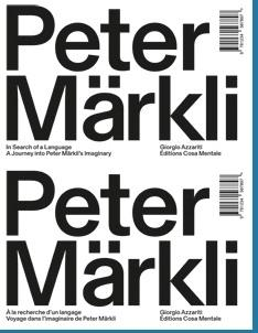 PETER MARKLI: IN SEARCH OF A LANGUAGE / A LA RECHERCHE D UN LANGAGE