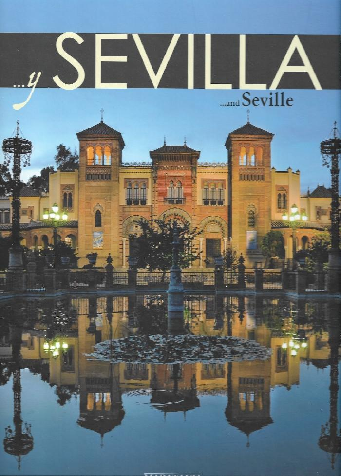 Y SEVILLA...AND SEVILLE