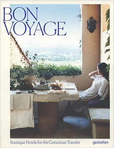 BON VOYAGE. BOUTIQUE HOTELS FOR THE CONSCIOUS TRAVELER.