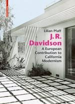 J.R. DAVIDSON  A EUROPEAN CONTRIBUTION TO CALIFORNIA MODERNISM
