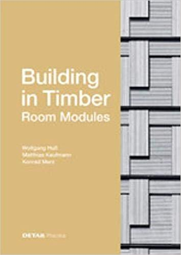 "BUILDING IN TIMBER ""ROOM MODULES"""