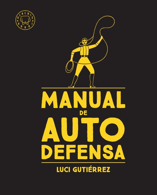 MANUAL DE AUTODEFENSA.