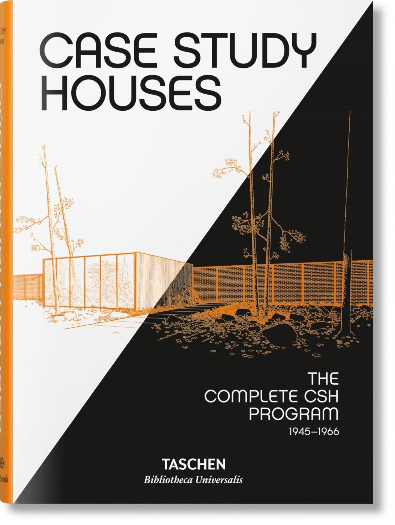 "CASE STUDY HOUSES ""THE COMPLETE CSH PROGRAM 1945-1966"""