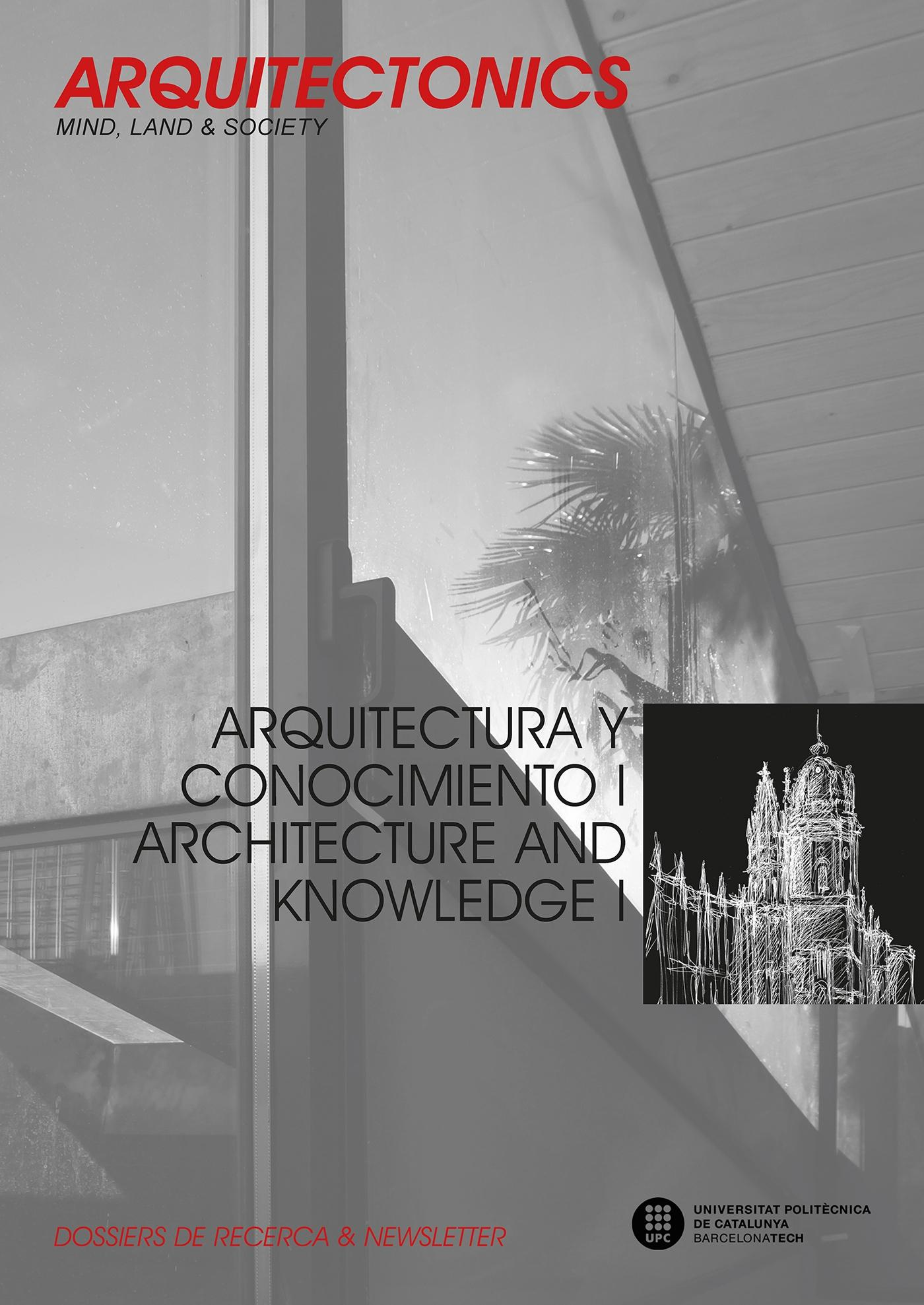 ARQUITECTURA Y CONOCIMIENTO  /  ARCHITECTURE AND KNOWLEDGE    ARQUITECTONICS Nº 31