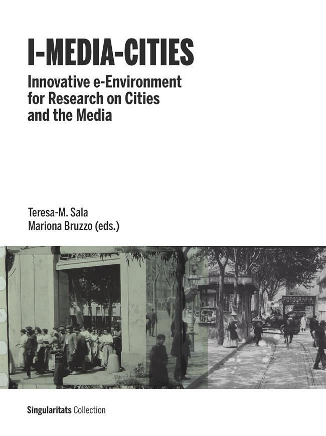 "I-MEDIA-CITIES ""INNOVATIVE E-ENVIRONMENT FOR RESEARCH ON CITIES AND THE MEDIA"""