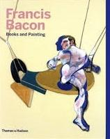 FRANCIS BACON. BOOKS AND PAINTING