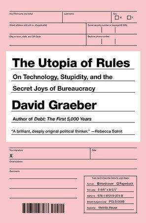 UTOPIA OF RULES, THE