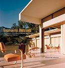 TREMAINE: TREMAINE HOUSES