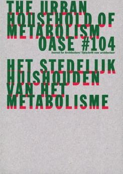 OASE 104. THE URBAN HOUSEHOLD OF METABOLISM