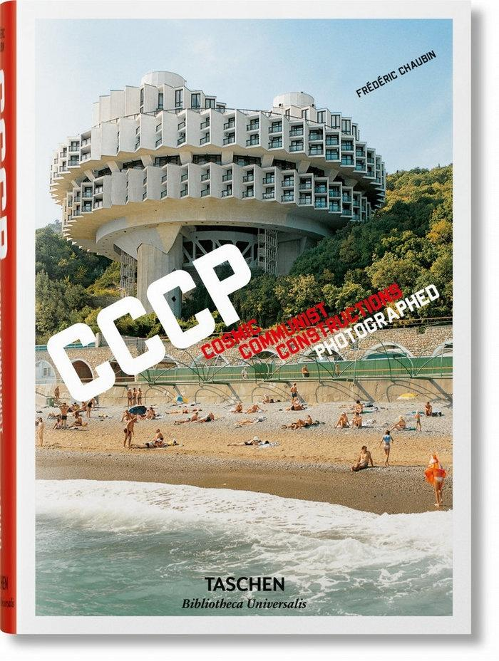 CCCP  COSMIC COMMUNIST CONSTRUCTIONS  PHOTOGRAPHED.